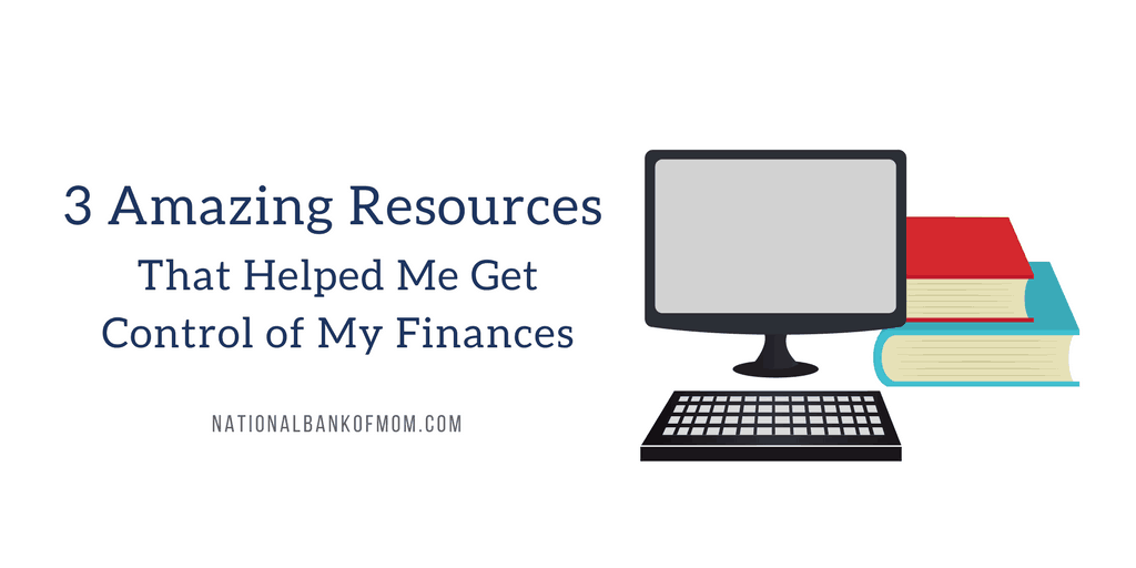 3 Amazing Resources That Helped Me Get Control of My