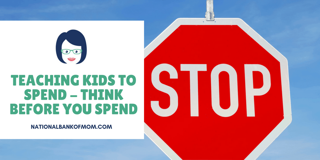 Teaching Kids to Spend - Think before you spend - stop sign