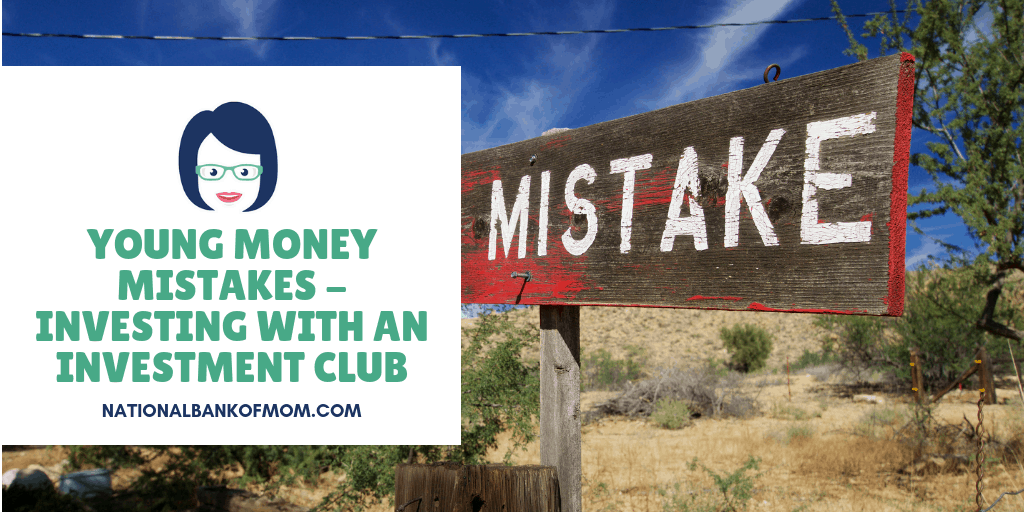 Young Money Mistakes - Investing with an Investment Club