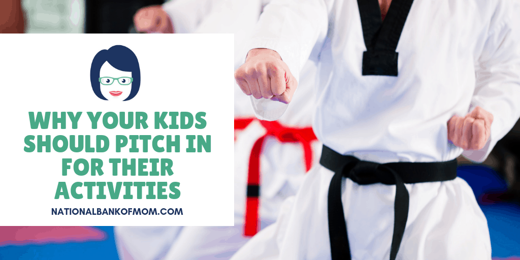 Why your kids should pitch in for their activities - karate